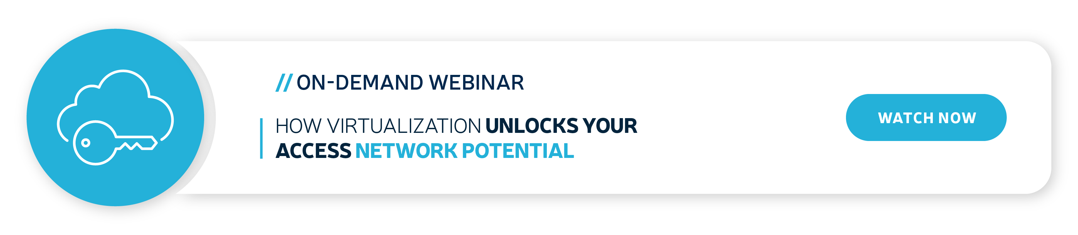 how-virtualization-unlock-your-access-network-potential-on-demand-webinar-blog-banner