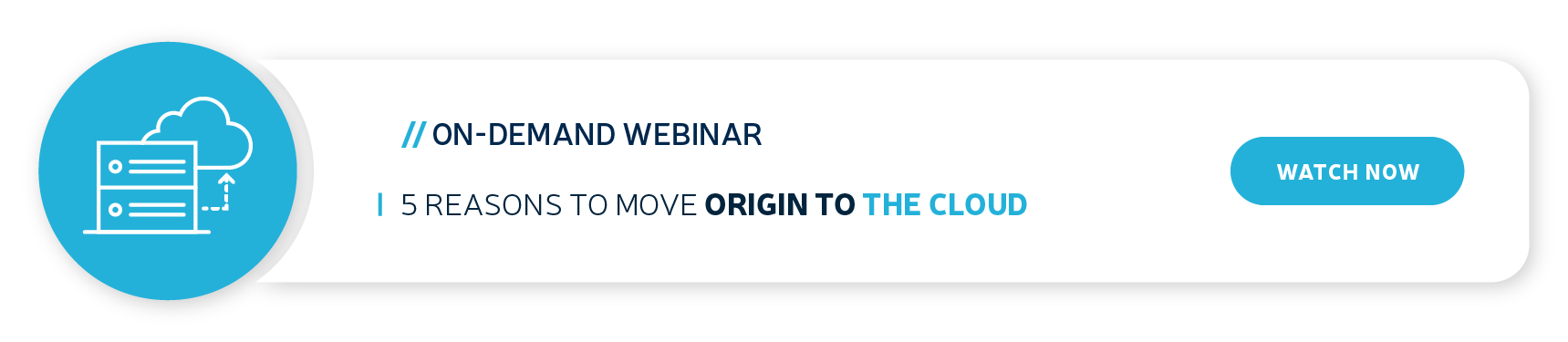 blog-banner-on_demand-webinar-5-reasons-to-move-origin-to-the-cloud